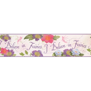6 in x 15 ft Prepasted Wallpaper Borders - I Believe in Fairies Wall Paper Border 5900 DK
